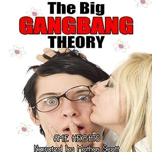 The Big GangBang Theory Audiobook