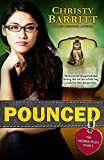 Pounced (The Sierra Files) (Volume 1)