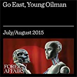 Go East, Young Oilman | Michael Levi