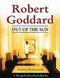 Out of the Sun Robert Goddard