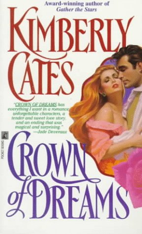 Crown of Dreams, KIMBERLY CATES