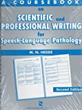 A Coursebook on Scientific and Professional Writing in Speech-Language     Pathology (Singular Textbook Series)