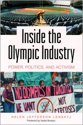 Inside the Olympic Industry: Power, Politics, and Activism written by Helen Jefferson Lenskyj