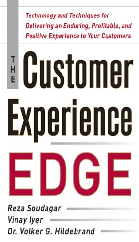 the-customer-experience-edge-technology-and-techniques-for-delivering-an-enduring-profitable-and-pos