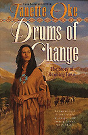Drums of Change: The Story of Running Fawn (Women of the West), Oke,Janette