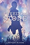 Freedom Stone (0399252142) by Kluger, Jeffrey