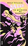 Sally y la princesa de hojalata (Sally Lockhart Mysteries) (Spanish Edition)