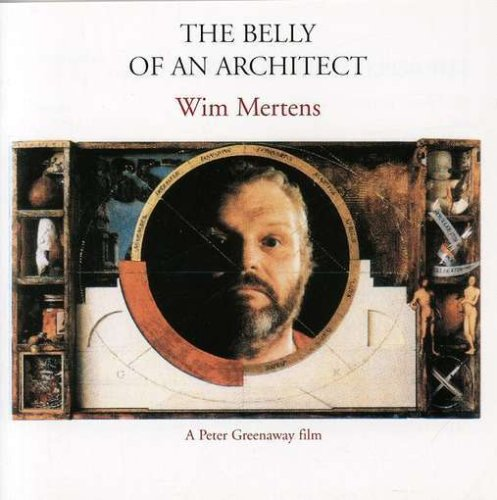 Wim Mertens - The Belly of an Architect - Zortam Music
