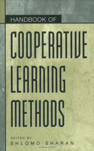 Handbook of Cooperative Learning Methods (The Greenwood...