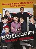 Bad Education: Based on Jack Whitehall's hit TV series