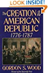 Creation Of The American Republic 177...