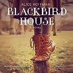 Blackbird House | Alice Hoffman