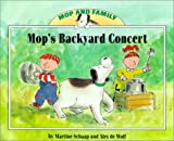 Mop's Backyard Concert (Mop and Family) (1577688929) by Schaap, Martine