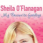 My Favourite Goodbye | Sheila O'Flanagan