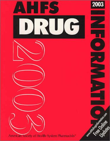Ahfs Drug Information 2003