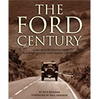The Ford Century: Ford Motor Company and the Innovations that Shaped the World