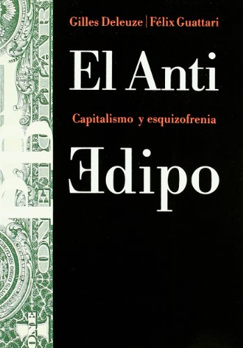 El Anti Edipo: Capitalismo y esquizofrenia: 23 (Basica)
