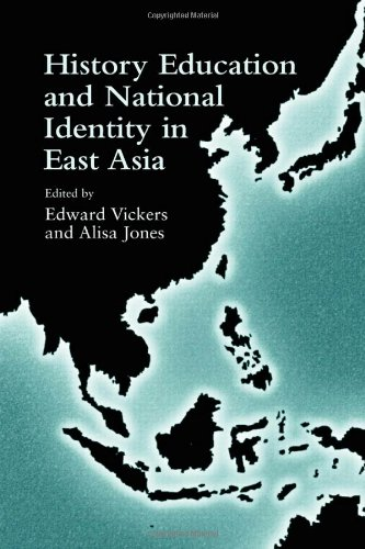 History Education and National Identity in East Asia (Reference Books in International Education)