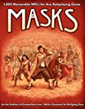 Masks: 1,000 Memorable NPCs for Any Roleplaying Game (EGP42002)