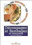 echange, troc Jacques Bessenay, Philippe Mazzetti - Découpages et flambages en restauration