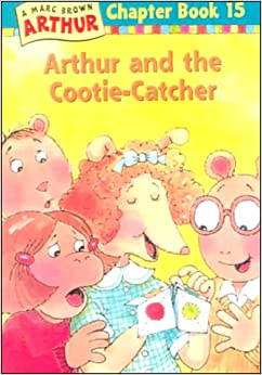 Arthur And The Cootie Catcher Marc Brown Arthur Chapter Books Marc Tolon Brown Stephen