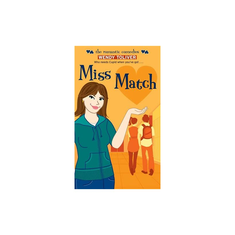 Miss Match (Romantic Comedies (Mass Market)) Wendy Toliver