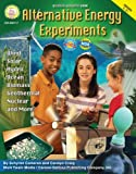 Alternative Energy Experiments, Grades 5 - 8 (Science Activity Books)
