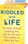 Riddled with Life: Friendly Worms, La...