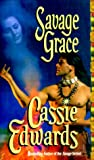 Savage Grace (Savage (Leisure Paperback))