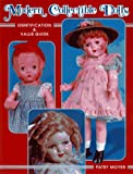 Modern Collectible Dolls: Identification & Value Guide (unstated Volume I)