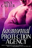 Paranormal Protection Agency: Volume One
