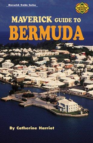 Maverick Guide to Bermuda (Maverick Guide Series)