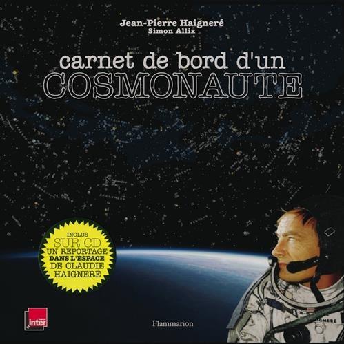Carnet de bord d'un cosmonaute (1Cédérom)