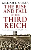 The Rise and Fall of the Third Reich (0099421763) by WILLIAM L. SHIRER