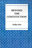 Beyond the Constitution (0691025541) by Arkes, Hadley