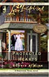 Protected Hearts (Rosewood, Texas Series #1) (Love Inspired #299)