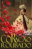 02  Coração Roubado (A Eterna Coleção de Barbara Cartland) (Portuguese Edition)