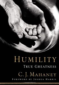 Cover of &quot;Humility: True Greatness&quot;