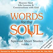 Words for the Soul: Heaven-Sent Life Lessons & Conversations with God: A Soul-Felt Sequel, Book 1 | Michelle Skaletski-Boyd