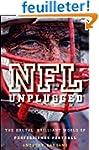 NFL Unplugged: The Brutal, Brilliant...
