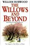Willows and Beyond