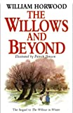William Horwood The Willows and Beyond (Tales of the Willows)