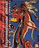 echange, troc Irving Sandler - Le triomphe de l'art americain tome 1 l'expressionnisme abstrait