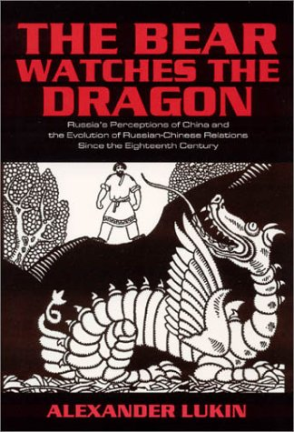 The Bear Watches the Dragon: Russia's Perceptions of...