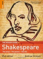 The Rough Guide to Shakespeare 2 (Rough Guide Reference)