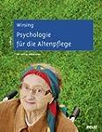 Psychologie f�r die Altenpflege: Lern...