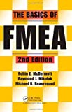 img - for The Basics of FMEA. 2nd Edition by Mikulak. Raymond J. ( 2008 ) Paperback book / textbook / text book