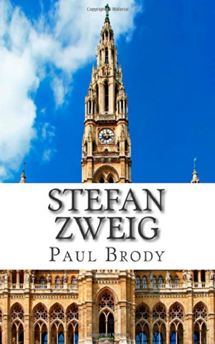 Stefan Zweig: A Biography of the Man Who Inspired The Grand Budapest Hotel (Grand Budapest Hotel Zweig compare prices)