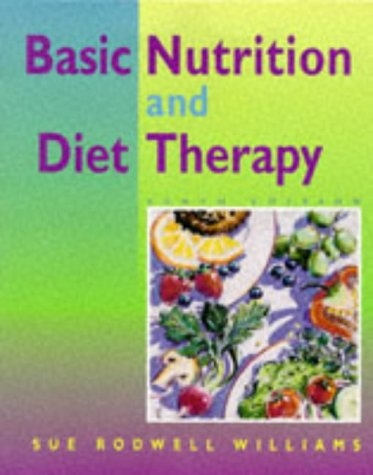 Basic Nutrition & Diet Therapy 10 Ed
