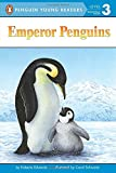Emperor Penguins (Penguin Young Readers, Level 3)